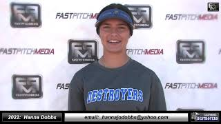 2022 Hanna Dobbs Pitcher, First Base and Second Base Softball Skills Video - California Destroyers