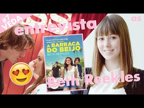 A barraca do beijo | Entrevista com Beth Reekles (#VEDA 7)