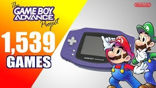 The Game Boy Advance Project   All 1539 GBA Games   Every Game (USEUJP)