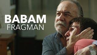 Babam - Fragman (6 Ekim\'de Sinemalarda)