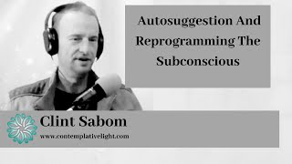 Autosuggestion And Reprogramming The Subconscious (Franz Bardon Hermetics)