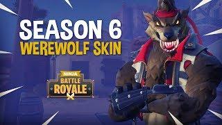 The Season 6 Werewolf Skin!!   Fortnite Battle Royale Gameplay   Ninja