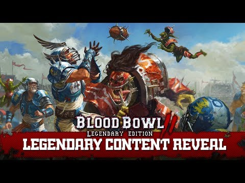 Blood Bowl 2: Legendary Edition - Content Reveal Trailer thumbnail
