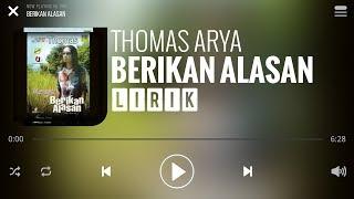 Thomas Arya - Berikan Alasan [Lirik]
