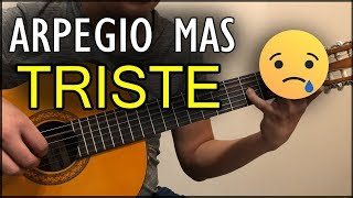 El Arpegio Mas Triste En Guitarra Aprendelo Aqui