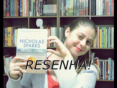 NO SEU OLHAR por Nicholas Sparks | RESENHA
