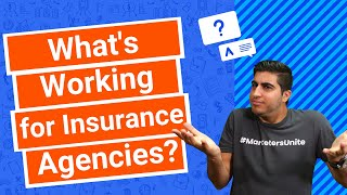 What's Working for Insurance Agencies?