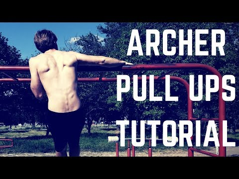 How to archer pull ups? | Archer pull ups tutorial