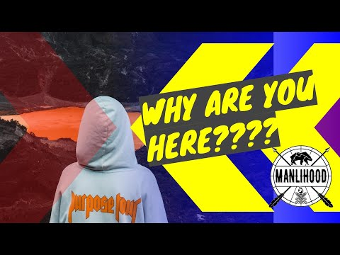 You didn't get here by accident. So why ARE you here? Josh Hatcher   Manlihood