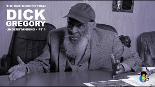 Dick Gregory: Understanding (Part 1)  |One Hour  Special | Kholo.pk
