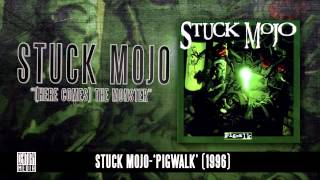 STUCK MOJO - Here Comes The Monster (Album Track)