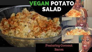 Episode 64: Vegan Potato Salad🍴ft Coconut Bacon
