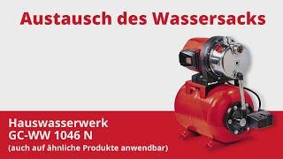 Austausch des Wassersacks beim Einhell Hauswasserwerk GC WW 1046 N