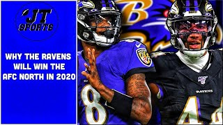 Why The Baltimore Ravens Will Win The AFC North This Season In 2020 | NFL