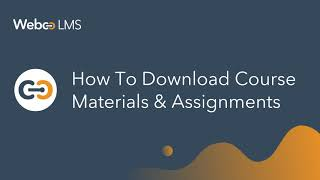 How to download course materials & assignments – WebcoLMS