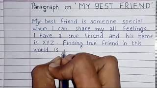 Write a short paragraph on 'MY BEST FRIEND' | English