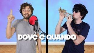"""""""DOVE E QUANDO"""" IN 33 VERSIONI STORICHE!   I Masa"""