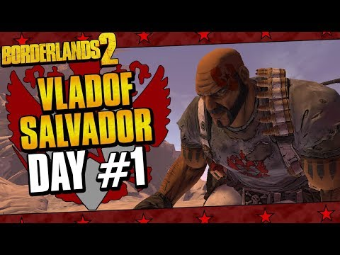 Borderlands 2 | Salvador Vladof Allegiance Playthrough Funny Moments And Drops | Day #1
