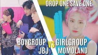 DROP ONE SAVE ONE (BOYGROUP VS GIRLGROUP)