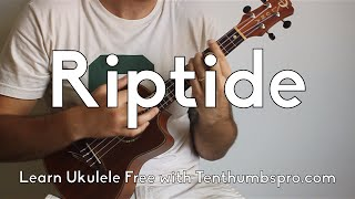Riptide – Vance Joy – Super Easy Beginner Ukulele Tutorial – How to play Ukulele for Beginners