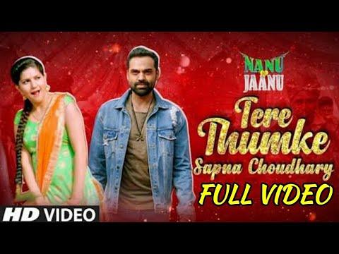 Tera Thumak Sapna Choudhary Full Video Song | Nanu ke Janu |