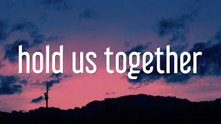 H.E.R., Tauren Wells - Hold Us Together (Lyrics) [Hope Mix]