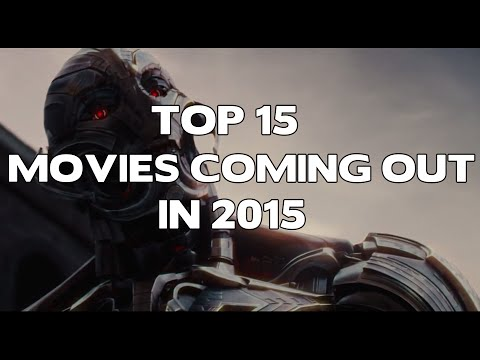 Top 15 Movies Coming Out in 2015