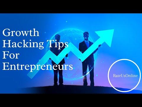 Growth Hacking Tips For Entrepreneurs