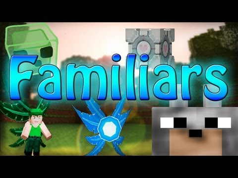 1 7 10][SSP/SMP/LAN] Extended FamPack for Familiars API Minecraft Mod