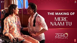 Mere Naam Tu - Official Making Of Video