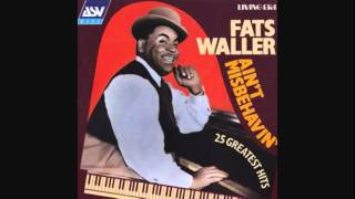 It's a Si To Tell a Lie - Fats Waller
