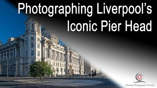 Photographing Pier Head in Liverpool, featuring Carol Owen