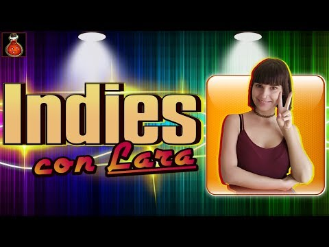 INDIES CON LARA - ¡¡Nueva sección en LA POCIÓN ROJA!!