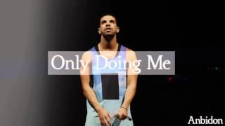 DJ Khaled x Drake Type Beat - Only Doing Me (Prod. by Anbidon)