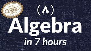 College Algebra - Full Course