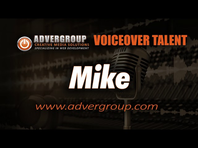 MIKE Male VOICEOVER  ..