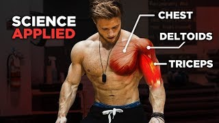 The Most Effective Science Based PUSH Workout: Chest, Shoulders & Triceps (Science Applied Ep. 1)