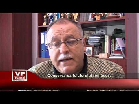 Conservarea folclorului românesc