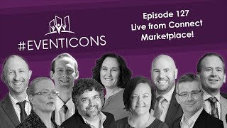 Live From Connect Marketplace – EventIcons Episode 127