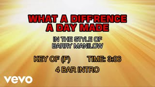 Barry Manilow - What A Diff'rence A Day Made (Karaoke)