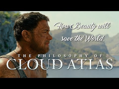 The Philosophy of Cloud Atlas