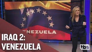 Elliott Abrams' Bitchin' Plan for Venezuela | February 6, 2019 Part 2 | Full Frontal on TBS