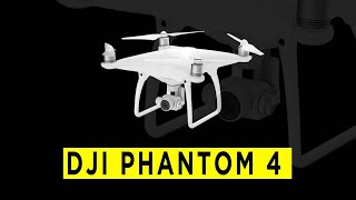 DJI Phantom 4 Drone Highlights & Overview -2020