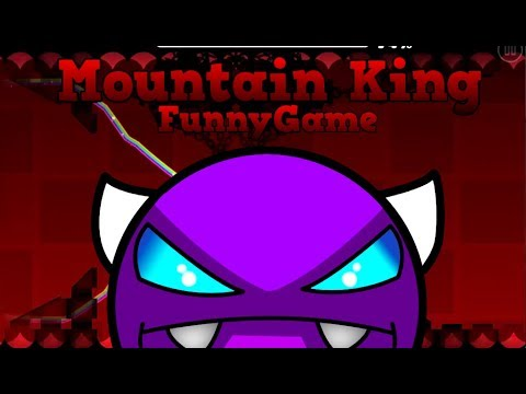 (Geometry Dash 1.9/2.1 Easy Demon?) Mountain King - By FunnyGame - Adrenaline