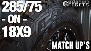 Custom Offsets Match Up: 285/75 R18 on 18x9 +18