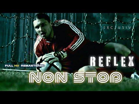 REFLEX — Non Stop (2004 год). Премьера! Full HD Remastered Version 2019