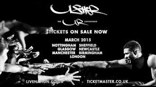 Usher UR Experience Tour in UK #URXTOUR 2015