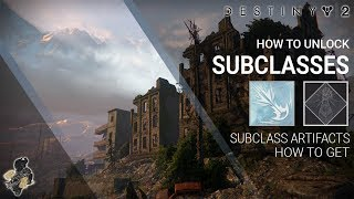Destiny 2 Guide, How to Unlock 2nd & 3rd Subclasses
