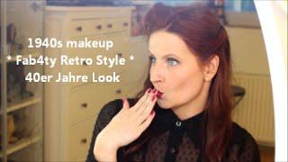 1940s Makeup  ★ Fab4ty Retro Style ★ 40er Jahre Look ★ Melo Flori In Deutsch Und HD