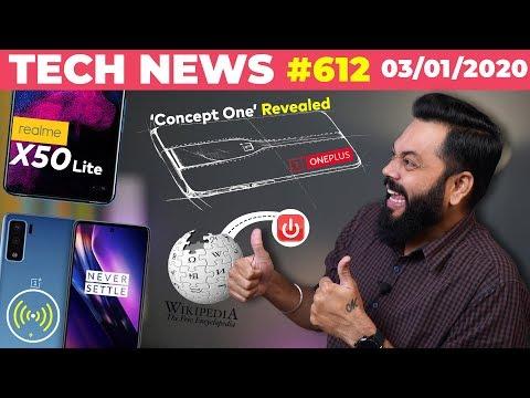 OnePlus Concept One Revealed, Realme X50 Lite 🇮🇳 Launch,Wikipedia Shutdown,OP8 Wireless🔋⚡-TTN#612